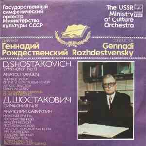 D. Shostakovich - Gennadi Rozhdestvensky, The USSR Ministry Of Culture Orchestra - Symphony No. 13 download