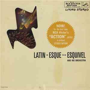 Esquivel And His Orchestra - Latin-Esque download