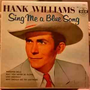 Hank Williams - Sing Me A Blue Song Vol. 1 download