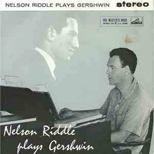 Nelson Riddle - Nelson Riddle Plays Gershwin download