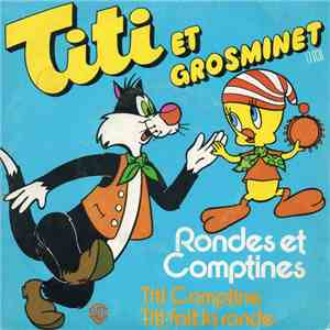 Titi , Grosminet - Rondes Et Comptines download