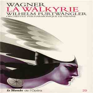 Wagner, Wilhelm Furtwängler, Orchestre Philharmonique De Vienne - La Walkyrie download